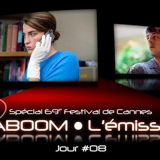 Spécial 69e Festival de Cannes #08