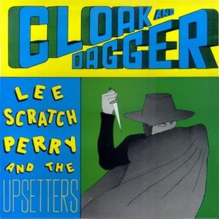 Lee Scratch Perry & The Upsetters - Cloak And Dagger Out of Print LP