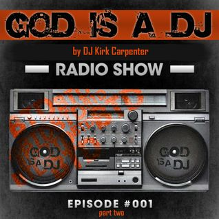 God is a DJ - Episode 1 | 2nd Hour w GR producers!