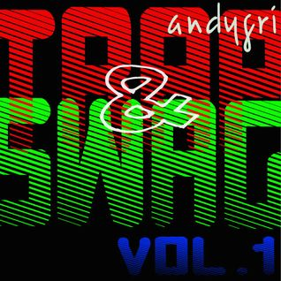 andygri | TRAP & SWAG vol.1