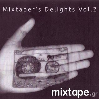 Mixtaper's Delights Vol.2