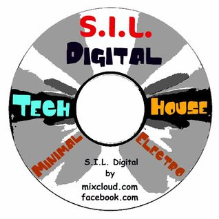 S.I.L. Digital Tech-House Mix  09.06.2012