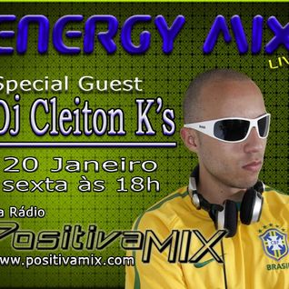 [SET] Dj Cleiton K's @ Energy Mix [positivamix.com]