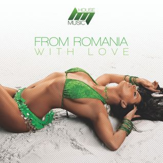 From Romania With <3 (House Music)