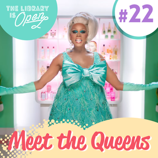 #22 Meet The Queens