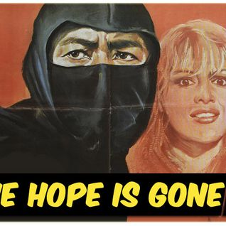The Hope Is Gone - Dirty Disco Ninja (24.10.2009)