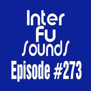 Interfusounds Episode 273 (December 06 2015)