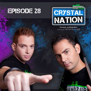 Crystal Nation 28 - Mixed By Crystal Lake