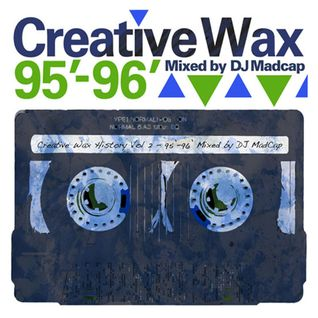 Creative Wax History Vol.2 - Mixed By Madcap