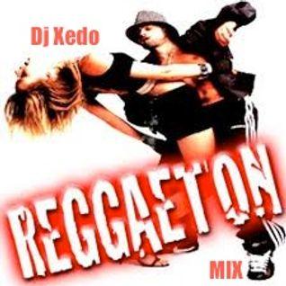 Dj Xedo Reggaeton mix