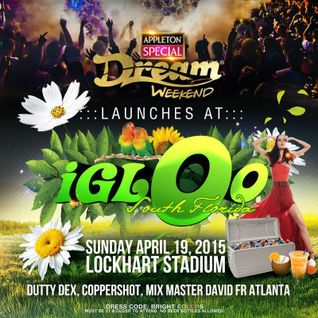 Igloo Spring Fling (Florida) - Mix Master David, Copper Shot, Dutty Dex )