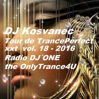 DJ Kosvanec (CZ) - Tour de TrancePerfect xxt vol.18-2016(Uplifting Mix)