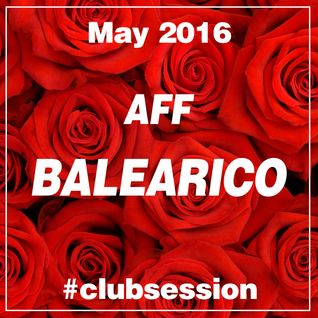 2016 MAY - AFF BALEARICO Club Session