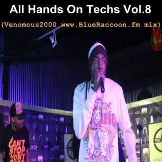 All Hands On Techs Vol.8 (Venomous2000 www.BlueRaccoon.fm mix)