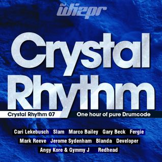 Crystal Rhythm 07 - Drumcode Techno