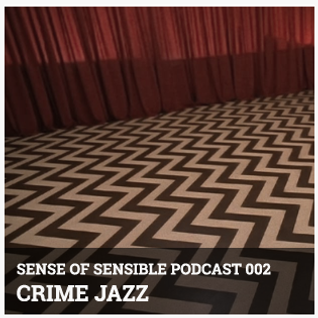 S.O.S Podcast 02 - Crime Jazz