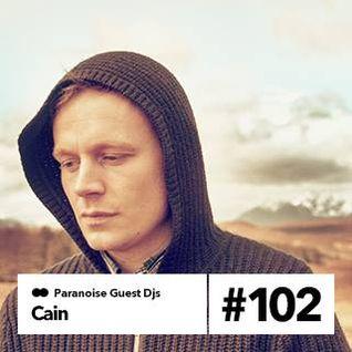 Cain - Guest Mix #102