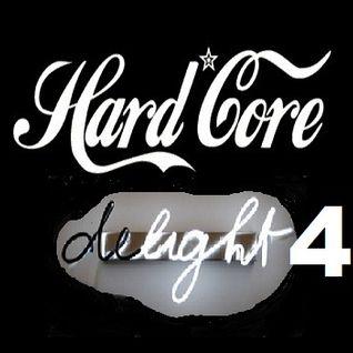 Hardcore Delight 4 - The Final Delight