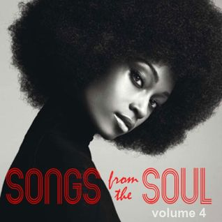 Songs From The Soul - Volume 4.