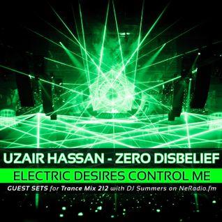 Zero D - Electric Desires Control Me (Trance Mix 212 Guest Set)