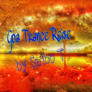 Saibo T-Goa Trance Reise