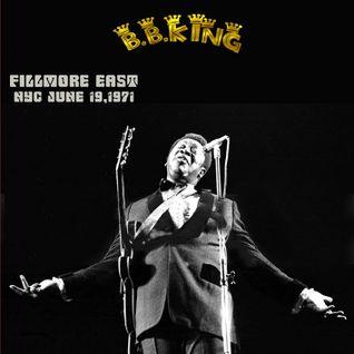 B.B.KING - FILLMORE EAST,NYC JUNE-19-1971 SOUNDBOARD