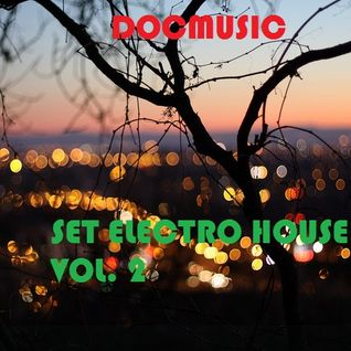 DOCMUSIC@ Vol. 2 SET ELECTRO HOUSE Novembre.mp3