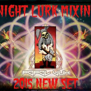 THE NEW NIGHT LURK MARCH 2015 SET  - POPOL VUH REC EDITION