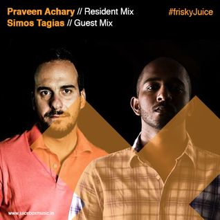 Praveen Achary - Juicebox on FRISKYradio - October 2015