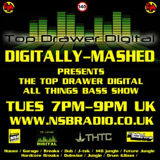 Digitally Mashed Pres The Top Drawer Digital Show live 16-09-14 no chat