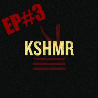 KSHMR Podcast Ep #3