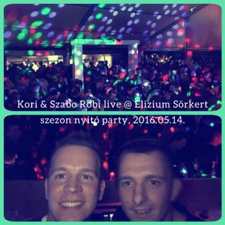 Kori & Szabo Robi live @ Elizium Sörkert, Szezon Nyitó party, 2016.05.14.