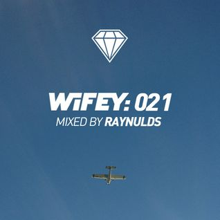 Wifey 21: Raynulds