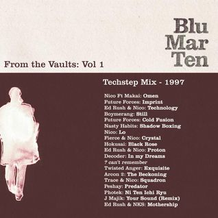 From the Vaults Vol 1 – Techstep Mix: 1997