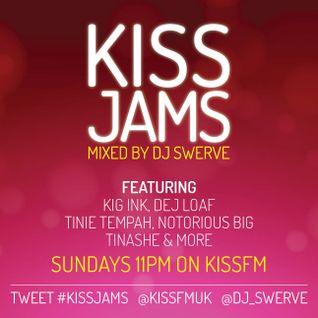 KISS JAMS MIXED BY DJ SWERVE KJ07JUN15