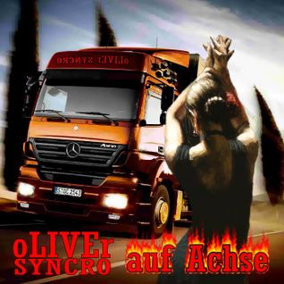 """oLIVEr SYNCRO is """"Auf ACHSE"""""""