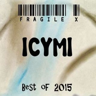 ICYMI (Best of 2015 Mix)