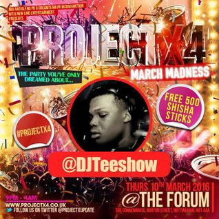 @DJTeeShow - Old School Afrobeats Mix - 9th March 2016, Forum, Nottingham - #ProjectX4