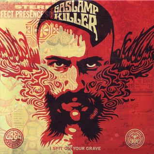 The Gaslamp Killer - I Spit On Your Grave (Obey Records, 2008)