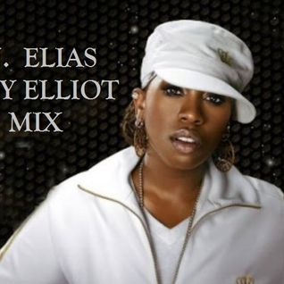 DJ Elias - Missy Elliott Mix