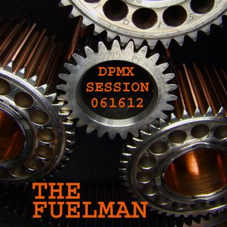 The_Fuelman_DPMX_SESSION_061612