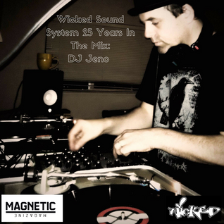 DJ Jeno: Wicked Sound System Celebrating 25 Years