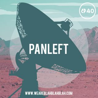 WeAreBlahBlahBlah EP40 - Mixed PanLeft