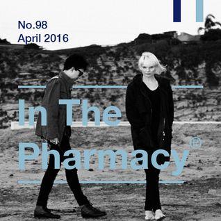 In The Pharmacy #98 - April 2016