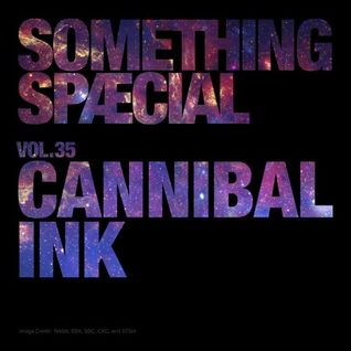 SOMETHING SPÆCIAL VOL.35 by CANNIBAL INK