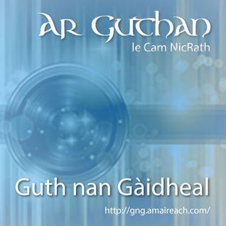 Ar Guthan le Cam NicRath - 3x01 - Là na Gàidhlig