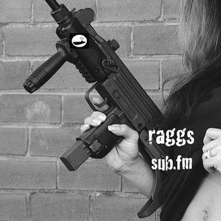 RAGGS - SUB FM - 31st March 2016