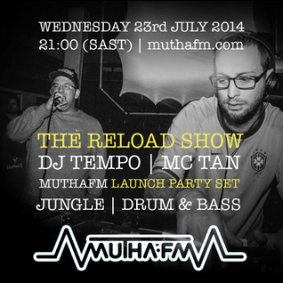 The Reload Show: Wednesday 23rd July - muthafm.com
