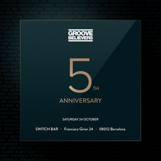 Groove Believers 5th Anniversary @ Switch Bar (October 24th, 2015)