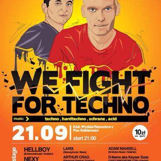 d-feens - We fight for techno @ Wydział Remontowy